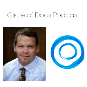 Dr Brad Glowaki Podcast Circle of Docs