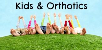 When do children need orthotics