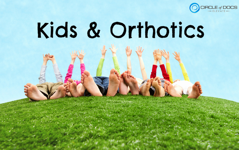 When do children need orthotics