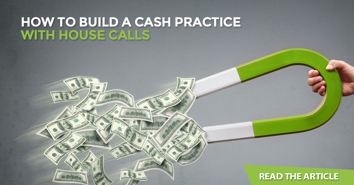 FB Ad - How to Build a Cash Practice with House Calls